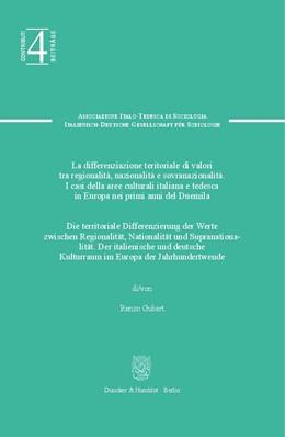 Abbildung von Gubert | Die territoriale Differenzierung der Werte zwischen Regionalität, Nationalität und Supranationalität / La differenziazione territoriale di valori tra regionalitá, nazionalitá e sovranazionalitá. | 1. Auflage | 2018 | beck-shop.de