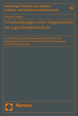 Abbildung von Dreyer   Entscheidungen unter Ungewissheit im Jugendmedienschutz   2018   Untersuchung der spielraumpräg...   14