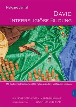 Abbildung von Jamal | David - Interreligiöse Bildung | 1. Auflage | 2018 | beck-shop.de