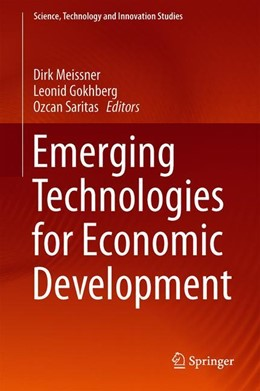 Abbildung von Meissner / Gokhberg / Saritas | Emerging Technologies for Economic Development | 1st ed. 2019 | 2019