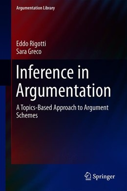 Abbildung von Rigotti / Greco | Inference in Argumentation | 1st ed. 2019 | 2018 | A Topics-Based Approach to Arg... | 34