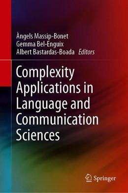 Abbildung von Massip-Bonet / Bel-Enguix | Complexity Applications in Language and Communication Sciences | 1. Auflage | 2019 | beck-shop.de