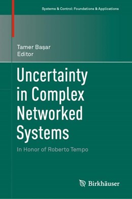 Abbildung von Bas¸ar | Uncertainty in Complex Networked Systems | 1st ed. 2018 | 2019 | In Honor of Roberto Tempo