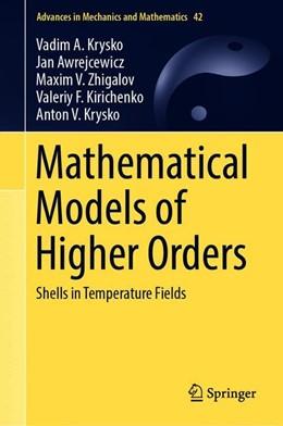 Abbildung von Krysko / Awrejcewicz | Mathematical Models of Higher Orders | 1. Auflage | 2019 | 42 | beck-shop.de