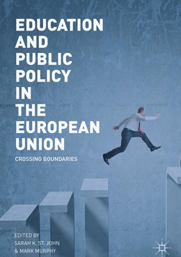 Abbildung von St. John / Murphy | Education and Public Policy in the European Union | 1. Auflage | 2019 | beck-shop.de