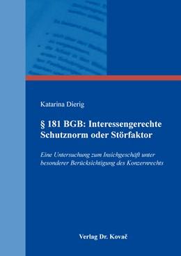 Abbildung von Dierig | § 181 BGB: Interessengerechte Schutznorm oder Störfaktor | 2019 | Eine Untersuchung zum Insichge... | 112