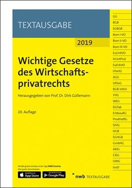 Abbildung von Wichtige Gesetze des Wirtschaftsprivatrechts   20. Auflage   2019