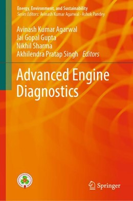 Abbildung von Agarwal / Gupta / Sharma / Singh | Advanced Engine Diagnostics | 1st ed. 2019 | 2018