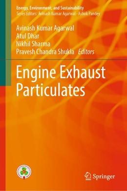Abbildung von Agarwal / Dhar / Sharma / Shukla | Engine Exhaust Particulates | 1st ed. 2019 | 2018