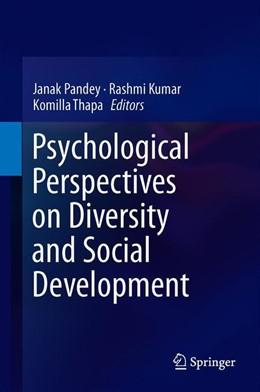 Abbildung von Pandey / Kumar | Psychological Perspectives on Diversity and Social Development | 1. Auflage | 2019 | beck-shop.de