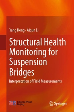 Abbildung von Deng / Li | Structural Health Monitoring for Suspension Bridges | 1. Auflage | 2019 | beck-shop.de