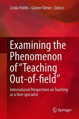 "Abbildung von Hobbs / Törner | Examining the Phenomenon of ""Teaching Out-of-field"" 