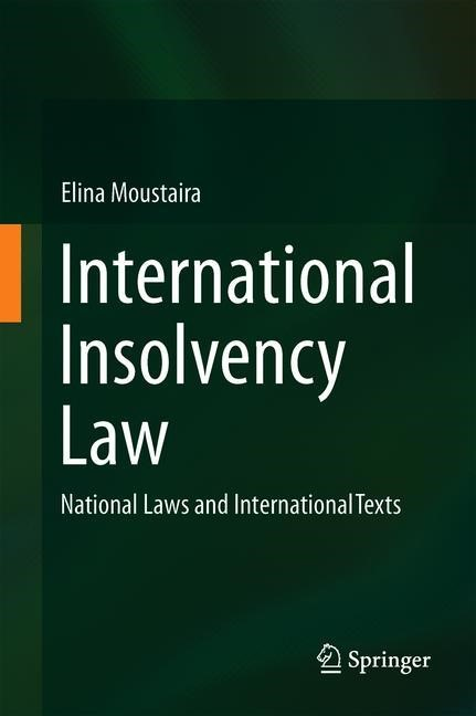 International Insolvency Law | Moustaira | 1st ed. 2019, 2018 | Buch (Cover)