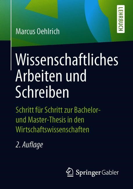 Wissenschaftliches Arbeiten und Schreiben   Oehlrich   2., überarb. u. erw. Aufl. 2019, 2019   Buch (Cover)