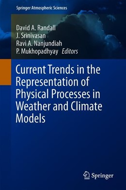 Abbildung von Randall / Srinivasan | Current Trends in the Representation of Physical Processes in Weather and Climate Models | 1. Auflage | 2019 | beck-shop.de