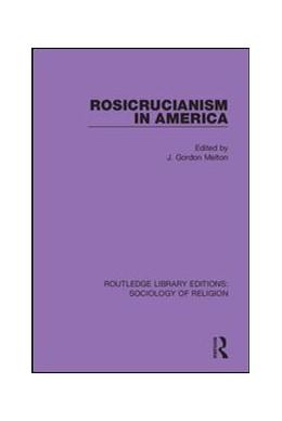 Abbildung von Melton | Rosicrucianism in America | 2019 | 14