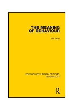 Abbildung von Maze | The Meaning of Behaviour | 2019 | 11
