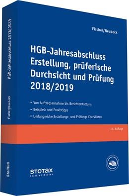 Abbildung von Fischer / Neubeck | HGB-Jahresabschluss - Erstellung, prüferische Durchsicht und Prüfung 2018/19 | 15. Auflage | 2019 | Mittelständische Unternehmen E...