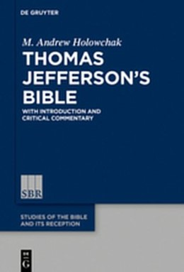 Abbildung von Holowchak | Thomas Jefferson's Bible | 2018 | With Introduction and Critical... | 14
