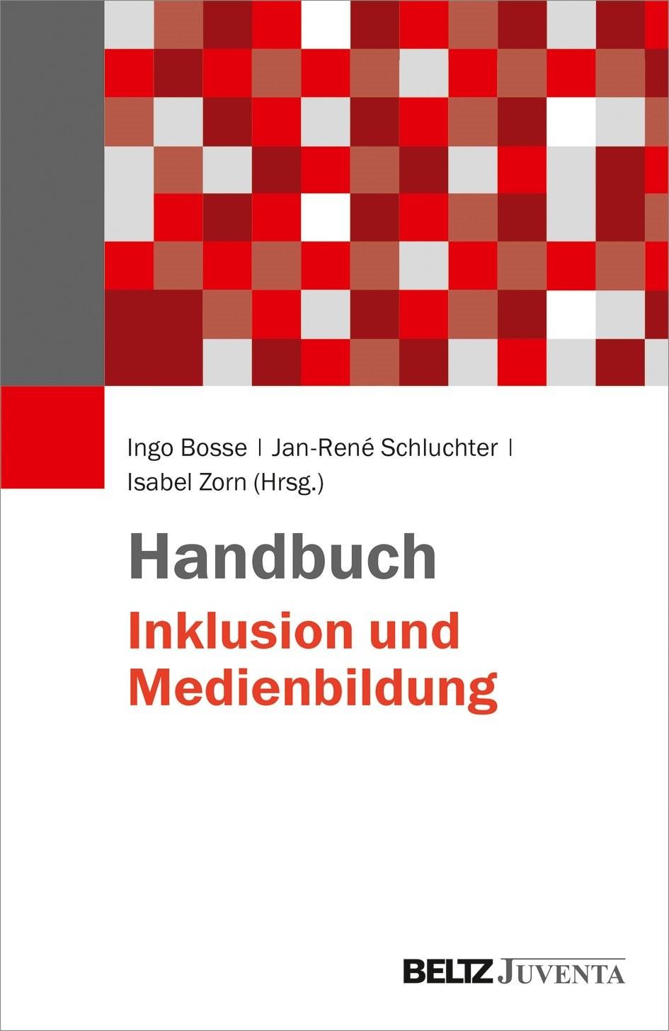 Handbuch Inklusion und Medienbildung | Bosse / Schluchter / Zorn, 2018 | Buch (Cover)