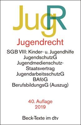 Abbildung von Jugendrecht: JugR   40., überarbeitete Auflage   2019   SGB VIII: Kinder- u. Jugendhil...   5008