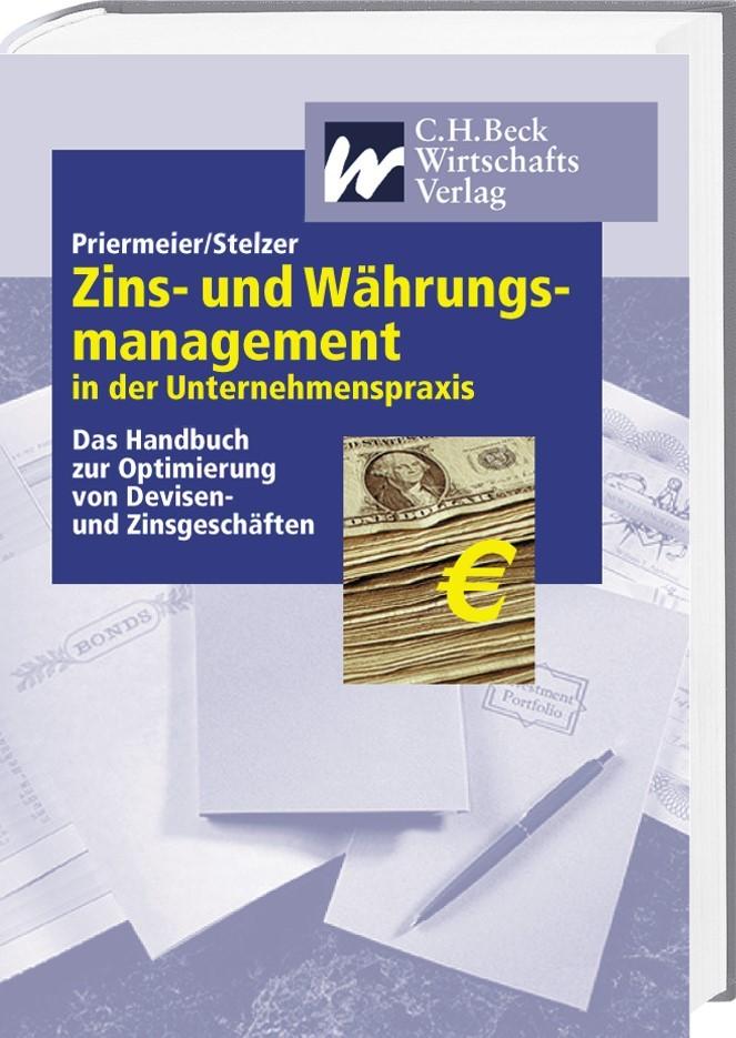 Zins- und Währungsmanagement in der Unternehmenspraxis | Priermeier / Stelzer, 2001 | Buch (Cover)