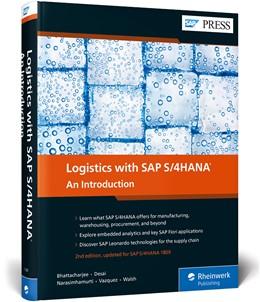 Abbildung von Bhattacharjee / Desai   Logistics with SAP S/4HANA   2. Auflage   2019   beck-shop.de