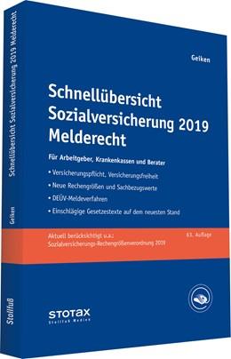 Abbildung von Geiken | Schnellübersicht Sozialversicherung 2019 Melderecht | 63. Auflage | 2019 | Für Arbeitgeber, Krankenkassen...