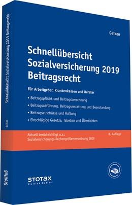 Abbildung von Geiken | Schnellübersicht Sozialversicherung 2019 Beitragsrecht | 8. Auflage | 2019 | Für Arbeitgeber, Krankenkassen...