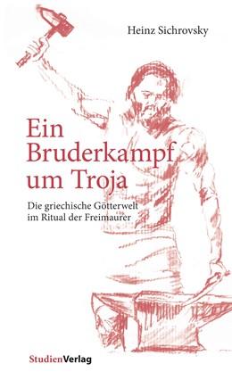 Abbildung von Sichrovsky | Ein Bruderkampf um Troja | 1. Auflage | 2018 | 21 | beck-shop.de