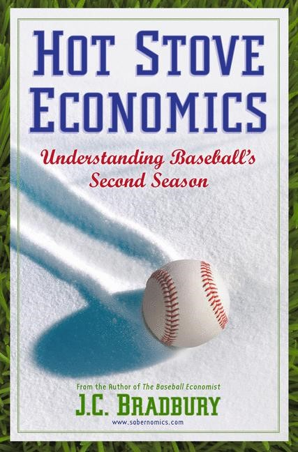 Hot Stove Economics | Bradbury, 2010 | Buch (Cover)