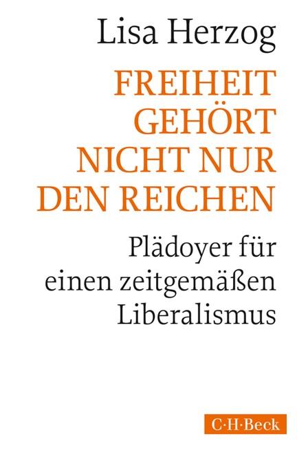 Cover: Lisa Herzog, Freiheit gehört nicht nur den Reichen