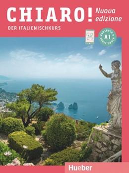 Abbildung von De Savorgnani / Bergero | Chiaro! A1 - Nuova edizione/ Kurs- und Arbeitsbuch mit Audios und Videos online | 1. Auflage | 2019 | beck-shop.de