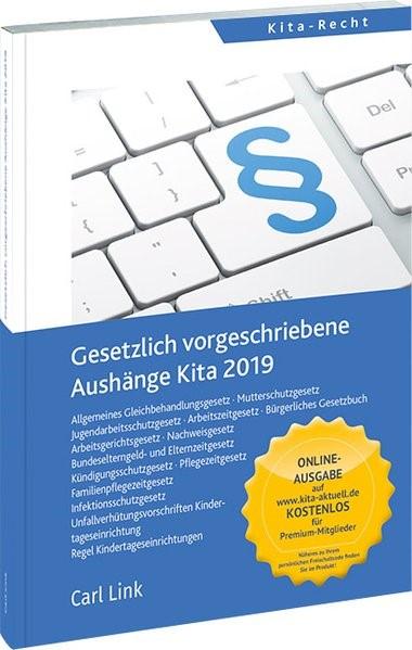 Gesetzlich vorgeschriebene Aushänge Kita 2019 | 11. Auflage, 2019 | Buch (Cover)