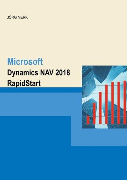 Abbildung von Merk   Microsoft Dynamics NAV 2018 RapidStart   2018