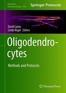 Abbildung von Lyons / Kegel | Oligodendrocytes | 1. Auflage | 2019 | 1936 | beck-shop.de