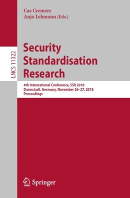 Abbildung von Cremers / Lehmann | Security Standardisation Research | 1. Auflage | 2018 | 11322 | beck-shop.de