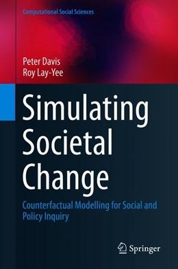 Abbildung von Davis / Lay-Yee | Simulating Societal Change | 1. Auflage | 2019 | beck-shop.de