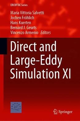 Abbildung von Salvetti / Fröhlich / Kuerten / Geurts / Armenio | Direct and Large-Eddy Simulation XI | 1st ed. 2019 | 2019 | 25