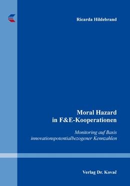 Abbildung von Hildebrand | Moral Hazard in F&E-Kooperationen | 2019 | Monitoring auf Basis innovatio... | 501
