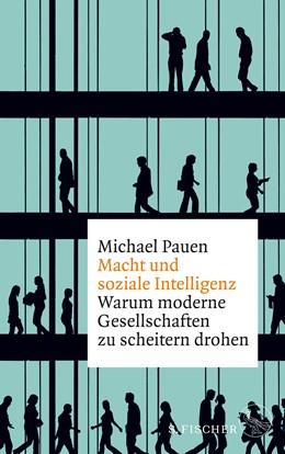 Abbildung von Pauen | Macht und soziale Intelligenz | 2. Auflage | 2019 | beck-shop.de