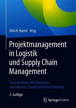 Abbildung von Hartel (Hrsg.) | Projektmanagement in Logistik und Supply Chain Management | 2. Auflage | 2019 | beck-shop.de