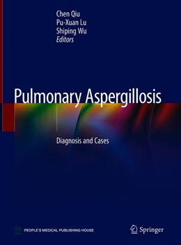 Abbildung von Qiu / Lu   Pulmonary Aspergillosis   1. Auflage   2019   beck-shop.de