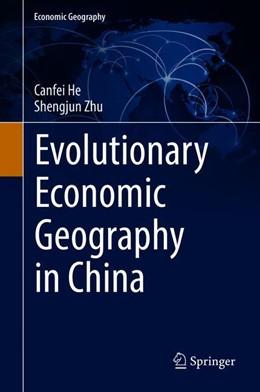 Abbildung von He / Zhu   Evolutionary Economic Geography in China   1. Auflage   2019   beck-shop.de