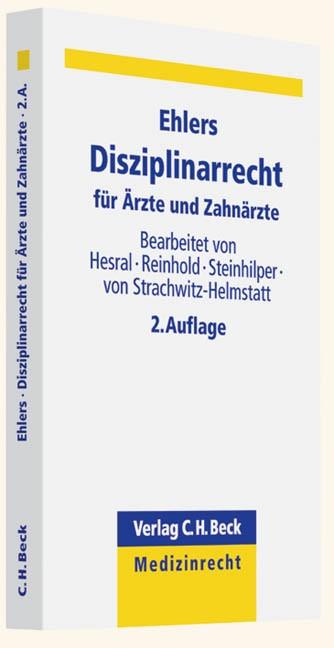 Disziplinarrecht für Ärzte und Zahnärzte | Ehlers | 2. Auflage, 2013 | Buch (Cover)