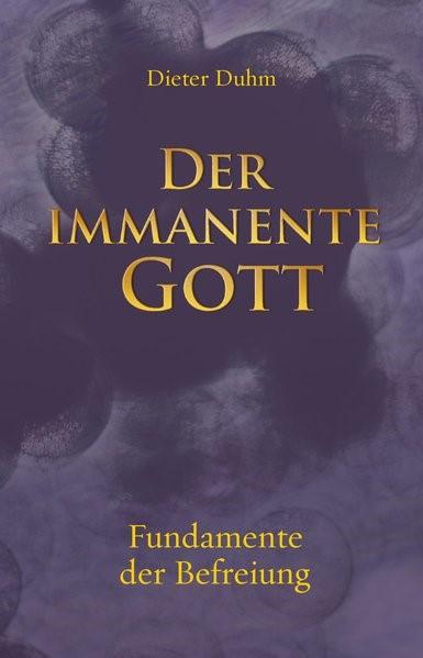 Der immanente Gott | Duhm, 2016 | Buch (Cover)