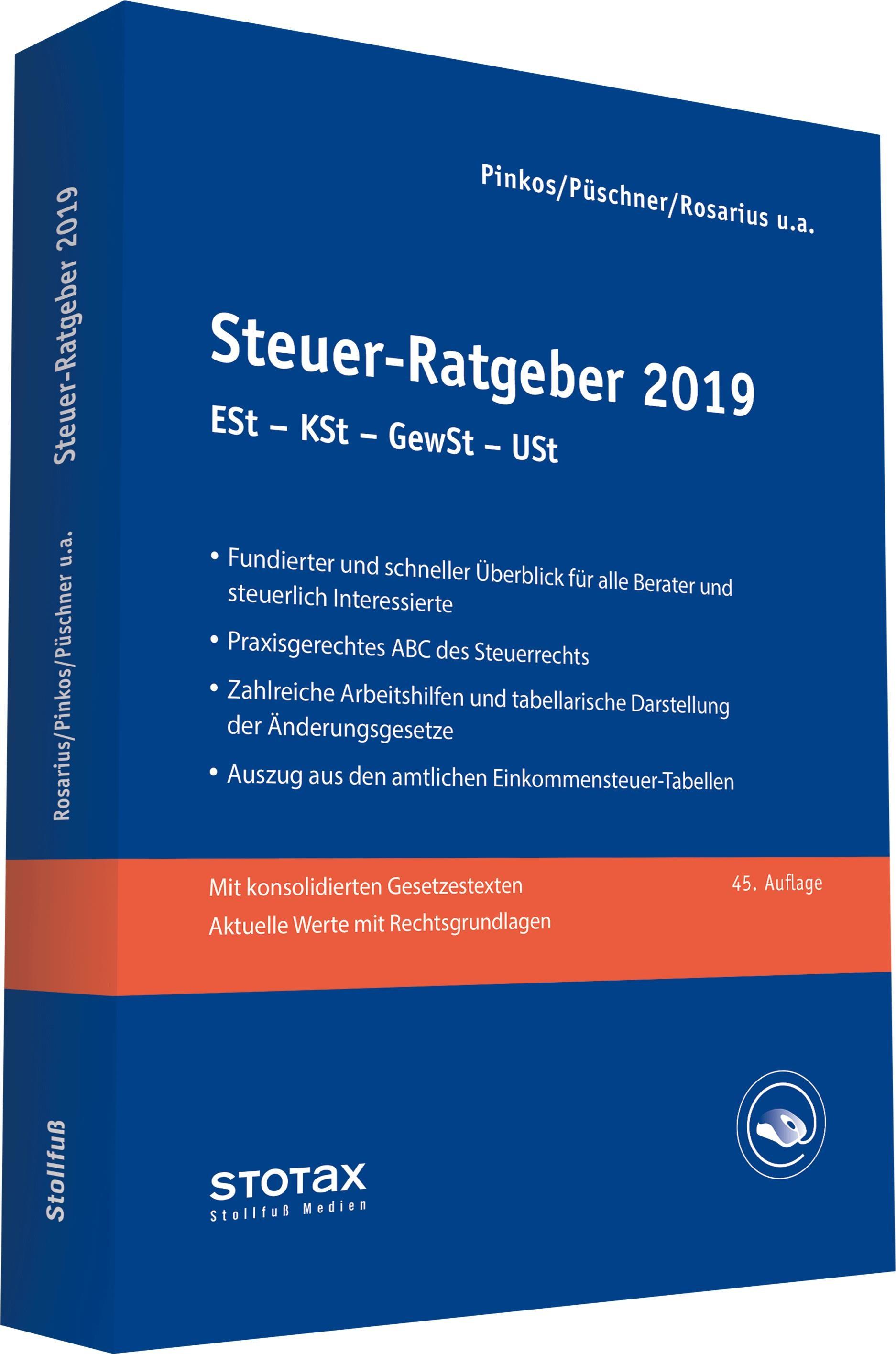 Steuer-Ratgeber 2019 | Pinkos / Püschner / Rosarius u.a. | 46. Auflage, 2019 | Buch (Cover)