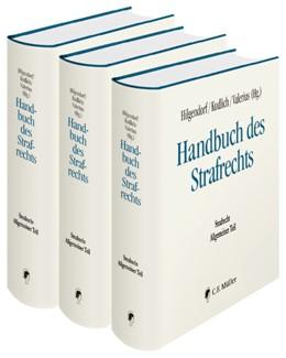 Abbildung von Hilgendorf / Kudlich / Valerius (Hrsg.) | Handbuch des Strafrechts, Sektion I: Strafrecht Allgemeiner Teil | 2019 | In 3 Bänden