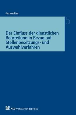 Abbildung von Walther | Der Einfluss der dienstlichen Beurteilung in Bezug auf Stellenbesetzungs- und Auswahlverfahren | 1. Auflage | 2019 | 5 | beck-shop.de