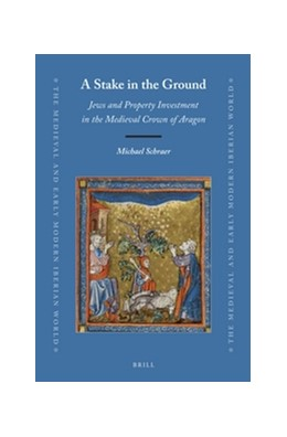 Abbildung von Schraer | A Stake in the Ground: Jews and Property Investment in the Medieval Crown of Aragon | 2019 | 69